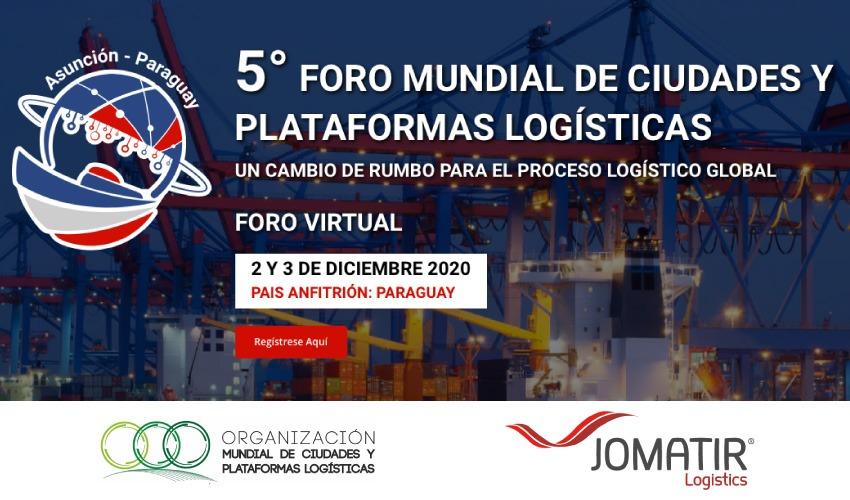 5.º Fórum Mundial da OMCPL - Organização Mundial de Cidades e Plataformas Logísticas.