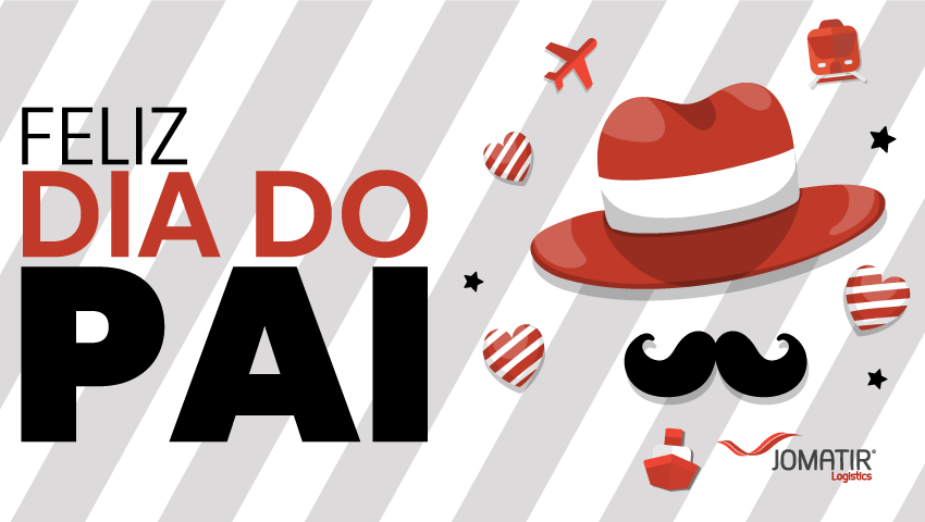 Feliz Dia do Pai - Jomatir Logistics S.A.
